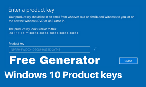Windows 10 Product Key Generator for All Versions {Latest}